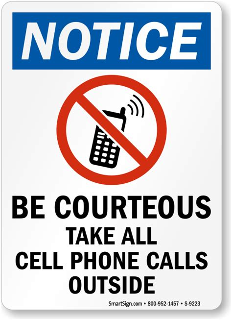 Be Courteous Take All Cell Phone Calls Outside Sign Sku