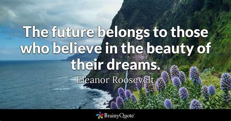 future belongs       beauty