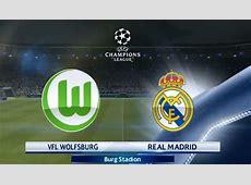 Jadwal Bola WOLFSBURG VS REAL MADRID, Liga Champions Malam