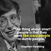 22 Genius Stephen Hawking Quotes To Remember Him ...