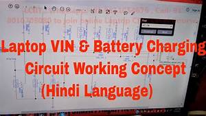 Laptop Vin And Battery Charging Circuit Working Concept