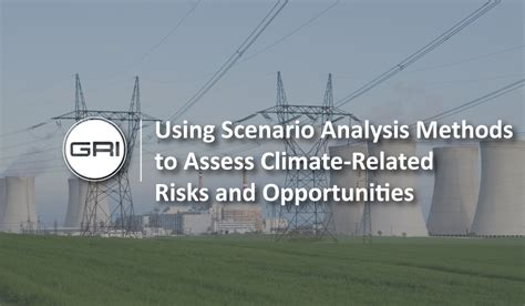 scenario analysis methods  assess climate related