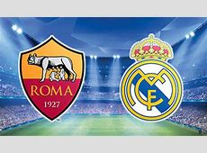 Roma vs Real Madrid UEFA Champions League 18 Final