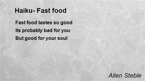 haiku cuisine haiku fast food poem by allen steble poem