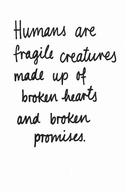 Broken Quotes Promises Overcoming Fragile Heart Transparent