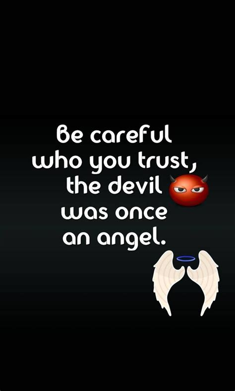 The devil doesn't come dressed in a red cape and pointy horns. Angel Vs Devil Quotes. QuotesGram