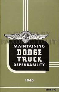 1940 Dodge Vc 1  2 Ton Truck Reprint Owner U0026 39 S Manual