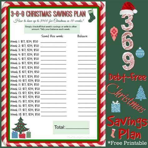 3 6 9 debt free christmas savings plan with free printable