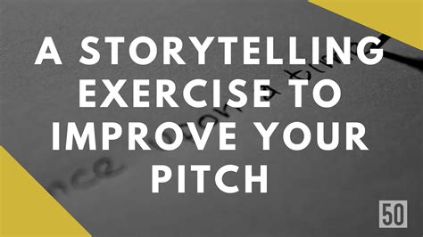 storytelling pitch exercise improv artists