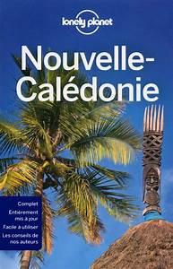 Nouvelle Caldonie Guide De Voyage Nouvelle Caldonie