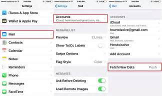 iphone mail settings change iphone mail app fetch time for new mail data