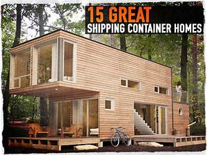 15 great shipping container homes preparing for shtf for The benefits of having storage container homes