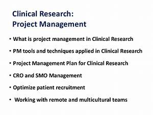 project management in clinical research sanjay akhani 8 may With clinical research manager