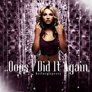 Britney Spears - ..Oops I Did it Again