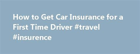 cheap car insurance for time drivers 25 best 25 car insurance ideas on buy