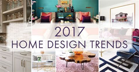 home design trends 2017 top home décor trends for 2017 millennials