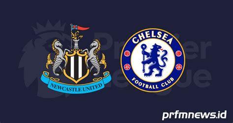 Link Live Streaming Newcastle vs Chelsea Bisa Diakses di ...