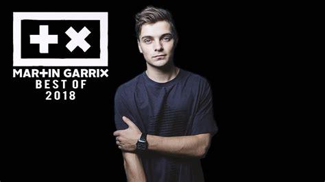 Martin Garrix Mix 2018 ️ Best Songs & Remixes Of All Time