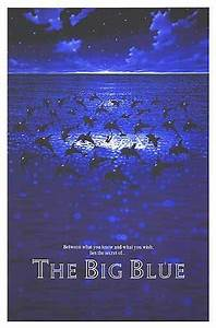 The Big Blue Movie Poster (#1 of 4) - IMP Awards