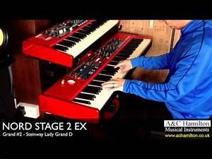 Nord Stage 2 Occasion : nord stage 2 ex grand pianos demo a c hamilton youtube ~ Maxctalentgroup.com Avis de Voitures