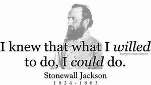 1243 best image... Stonewall Jackson Brainy Quotes