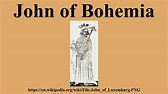 John of Bohemia - YouTube