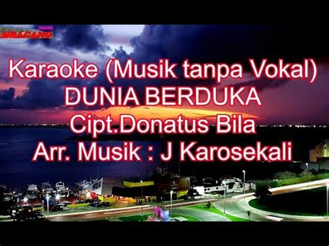 Download lagu bukti last child uyeshare mp3 terbaru. Karaoke Lagu Rohani - Dunia Berduka - (Musik tanpa Vokal ...