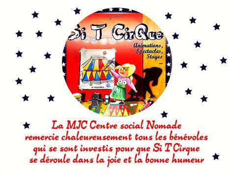 printemps si鑒e social merci aux bénévoles de si t cirque mjc centre social nomade