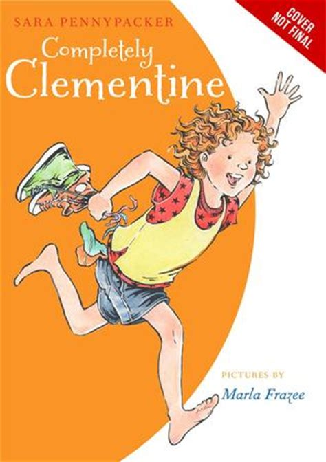 completely clementine clementine   sara pennypacker