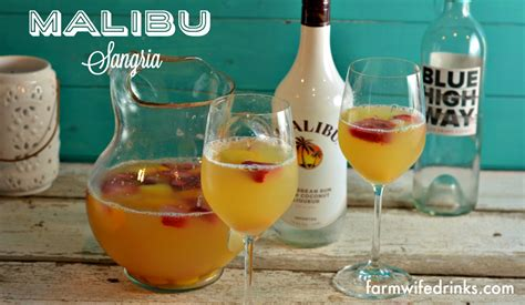 Import & export on alibaba.com. Malibu Sangria - The Farmwife Drinks