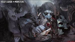 Volo U0026 39 S Guide To Monsters Is The New  Awesome Monster