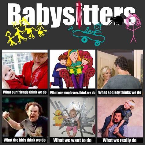 Babysitter Meme - babysitter s meme i cant stop laughing pinterest meme humor quotes and humor