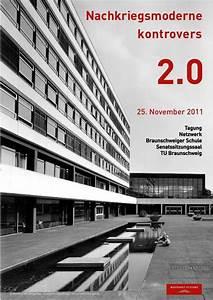Architekten In Braunschweig : tagung in braunschweig nachkriegsmoderne 2 0 architektur und architekten news meldungen ~ Markanthonyermac.com Haus und Dekorationen