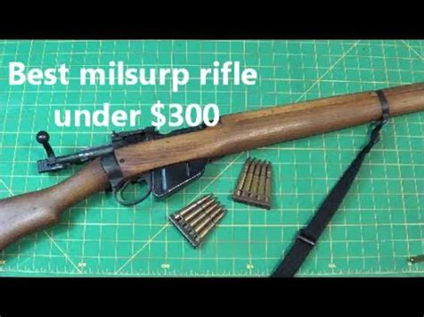 The Best Military Surplus Rifle Available Under $300 Youtube