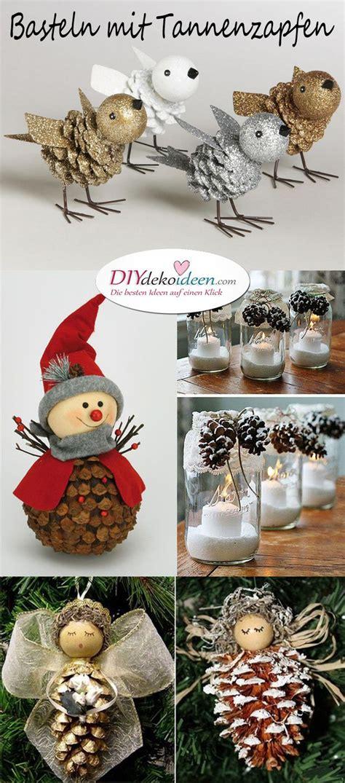 basteln mit tannenzapfen weihnachten weihnachtsdeko basteln mit tannenzapfen wundervolle diy