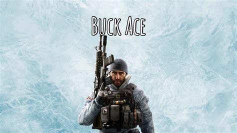 Buck Ace!   Rainbow Six Siege - YouTube