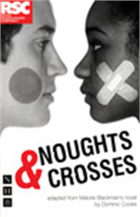 noughts crosses noughts crosses   malorie