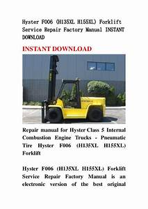 Hyster F006  H135 Xl H155xl  Forklift Service Repair