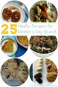 25 Healthy Mother's Day Brunch Ideas that Mom Will Love!