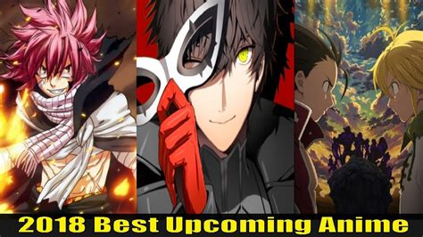 Top 10 Upcoming Anime And Top 10 Upcoming Anime Of 2018 Youtube