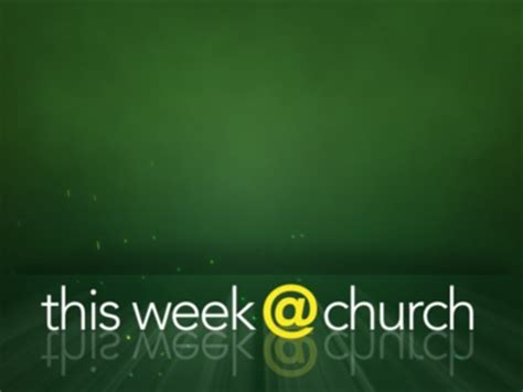 This Week At Church  Graceway Media  Worshiphouse Media