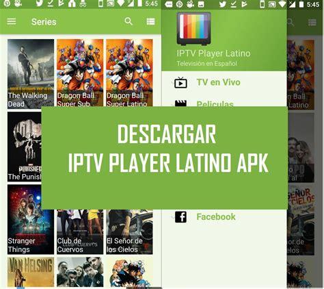 descargar iptv player latino apk gratis  android