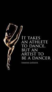Quotes About Dancers Being Athletes. QuotesGram