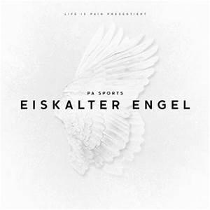 Die Abrechnung Lyrics : eiskalter engel von pa sports album ~ Themetempest.com Abrechnung