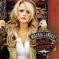 Crazy Ex-girlfriend by Miranda Lambert - Music Charts