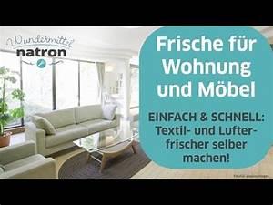 Sofa Mit Natron Reinigen : textilerfrischer mit natron selber machen youtube home pinterest polster reinigen sofa ~ Indierocktalk.com Haus und Dekorationen