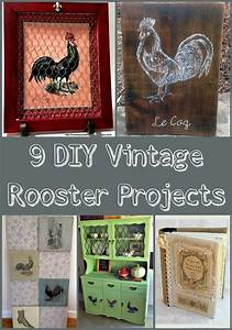 9, Diy, Vintage, Rooster, Projects