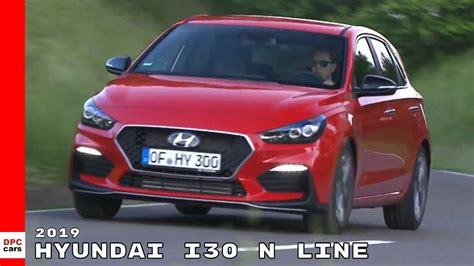 2019 Hyundai I30 N Line Youtube