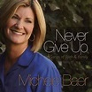 Michele Baer - Never Give Up - Never Give Up: Songs of ...
