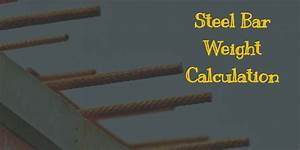T Bar Size Chart How To Calculate The Weight Of Steel Bar Online Calculator